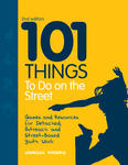 101 Things To Do On the Street